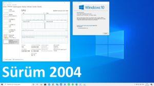 Windows 10 2004 güncellemesi için yeni açıklama